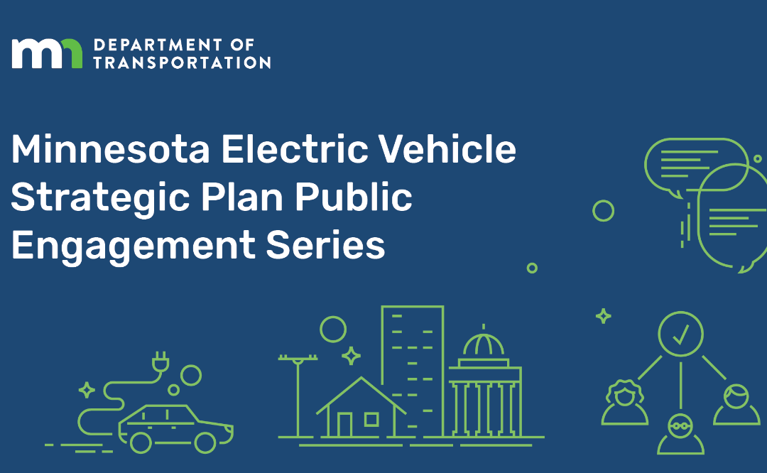 Minnesotans: MnDOT is Looking for YOUR Input to Inform Their EV Plans for the State
