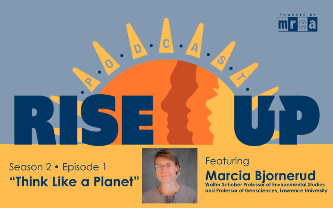 Think Like a Planet – Featuring Lawrence University's Marcia Bjornerud