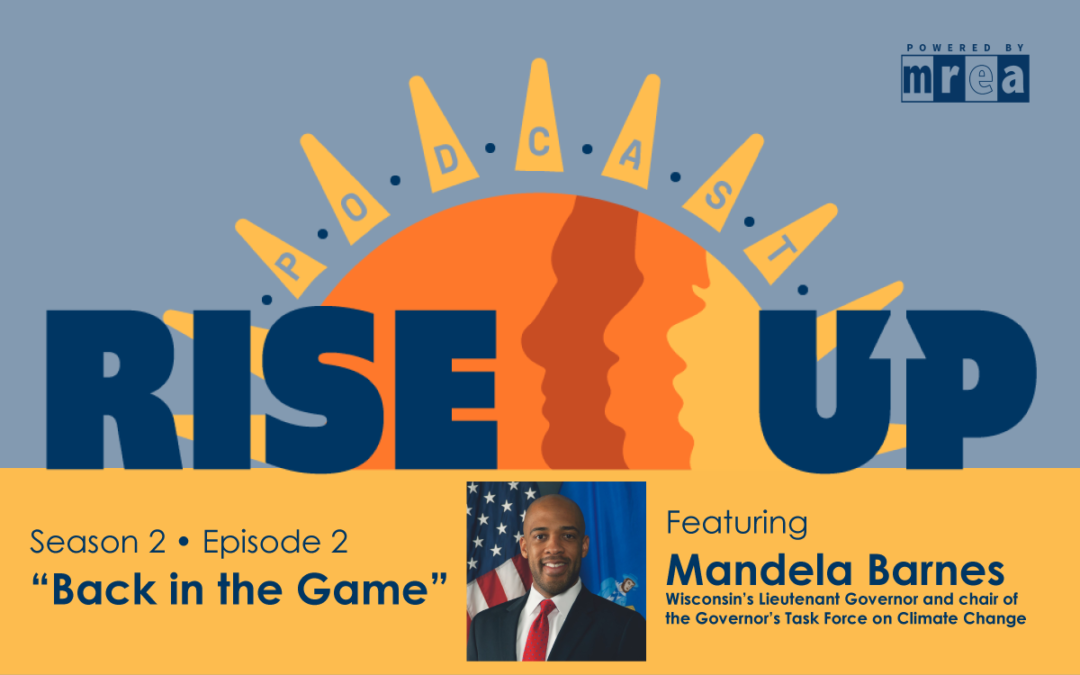 Back in the Game – Featuring Wisconsin Lieutenant Governor Mandela Barnes