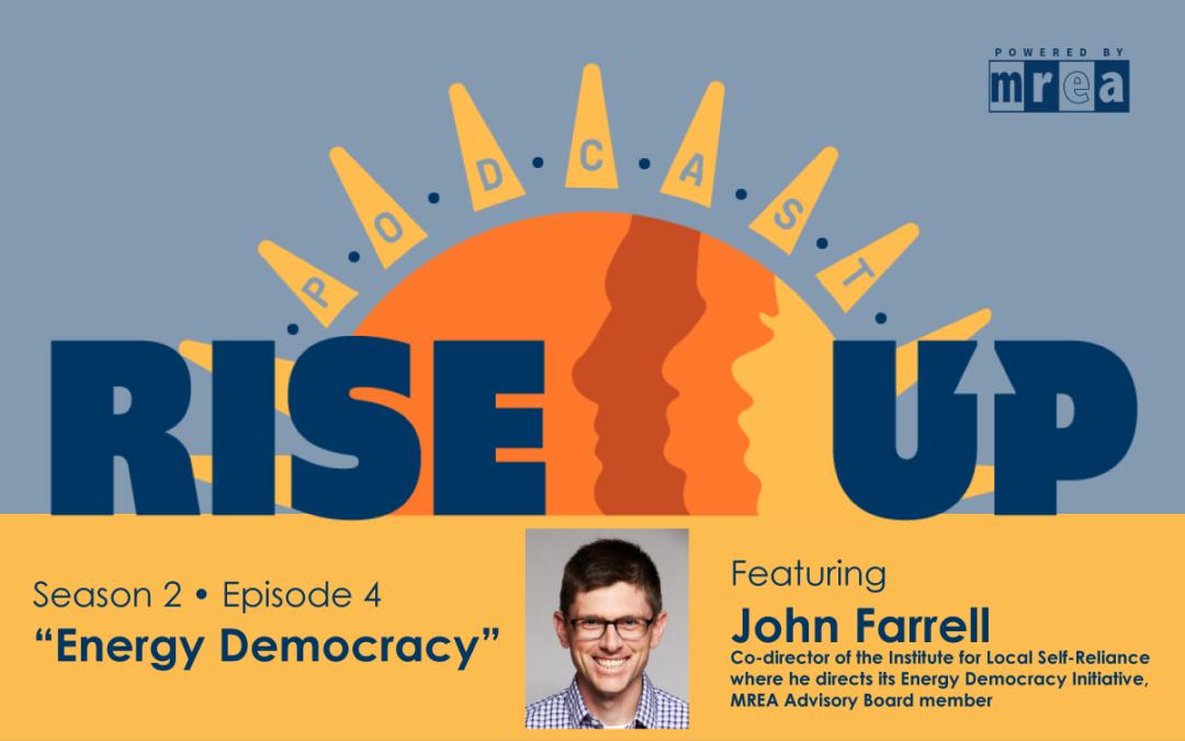 Energy Democracy – Featuring John Farrell